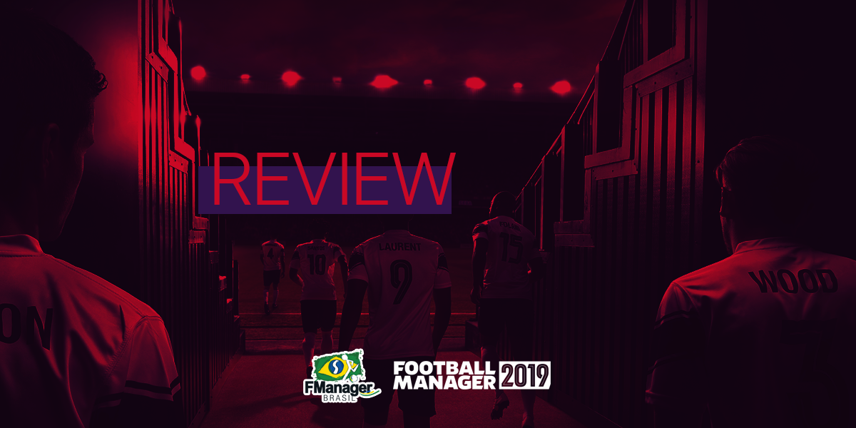 Review do Football Manager 2019